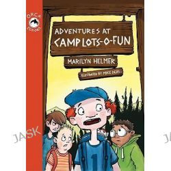 Adventures at Camp Lots-O-Fun, Orca Echoes (Quality) by Marilyn Helmer, 9781554693474.