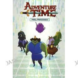 Adventure Time 2 Pixel Princesses, Adventure Time (Kaboom!) by Danielle Corsetto, 9780606354646.
