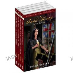 Adventures in the American Revolution 4 Volume Set, Annie Henry and the Redcoats/Annie Henry and the Mysterious Stranger