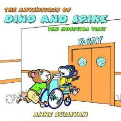 Adventures of Dino and Spike by Anne Sullivan, 9781420839265.
