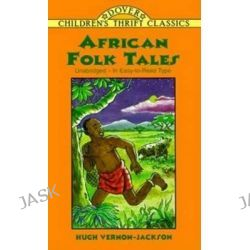 African Folk Tales, Dover Children's Thrift Classics by Yuko Green, 9780486405537.