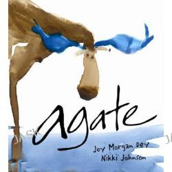 Agate, What Good Is a Moose? by Joy M Dey, 9780942235739.