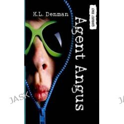 Agent Angus, Orca Currents (Library) by K L Denman, 9781459801042.
