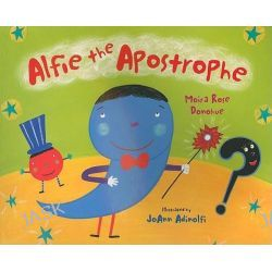 Alfie the Apostrophe by Moira Rose Donohue, 9780807502563.
