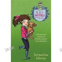 Alice-Miranda to the Rescue, Alice-Miranda by Jacqueline Harvey, 9780857985224.