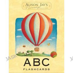 Alison Jay ABC Flashcards by Alison Jay, 9781848775886.