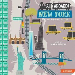 All Aboard in New York, A City Primer by Haily Meyers, 9781423640745.