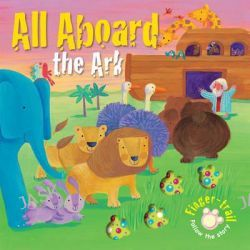 All Aboard the Ark, Finger-Trail Tales by Elena Pasquali, 9780745962122.