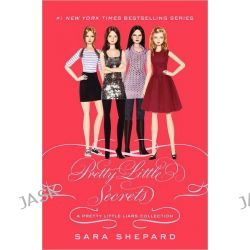 Ali's Pretty Little Secrets , Pretty Little Liars Series : Book 11 by Sara Shepard, 9780062125910.