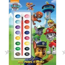 All Paws on Deck!, Paw Patrol by Golden Books, 9780385384469.