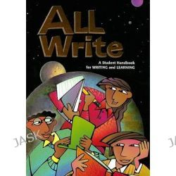 All Write, A Student Handbook for Writing and Learning by Dave Kemper, 9780669499506.