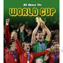 All About the World Cup, Young Explorer by Nick Hunter, 9781406265583.