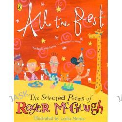 All the Best, The Selected Poems of Roger McGough by Roger McGough, 9780141316376.