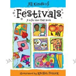 All Kinds of Festivals, All Kinds of... S. by Tango Books, 9781857078015.