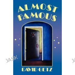 Almost Famous by David Getz, 9780805034646.