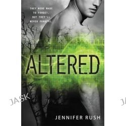 Altered, Altered by Jennifer Rush, 9780316197090.