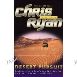 Alpha Force #03 : Desert Pursuit, Desert Pursuit by Chris Ryan, 9780099439264.