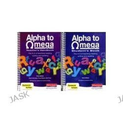Alpha to Omega Pack, Teacher's Handbook and Student's Book 6th Edition by Beve Hornsby, 9780435125929.