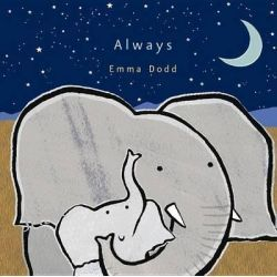 Always, Emma Dodd's Love You Books by Emma Dodd, 9780763675448.