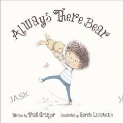 Always There Bear by Trudi Granger, 9781632204349.