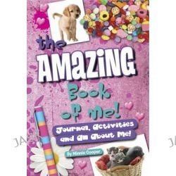 Amazing Book of Me Girls, Journal, Diary, Quizzes, All About Me! by Minnie Cooper, 9781849587914.