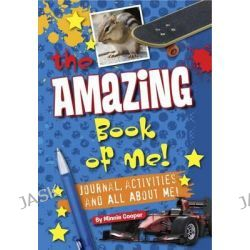 Amazing Book of Me Boys, Journal, Diary, Quizzes, All About Me! by Minnie Cooper, 9781849587907.