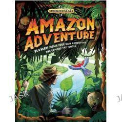 Amazon Adventure, Science Quest by Dan Green, 9781609925062.