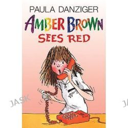 Amber Brown Sees Red, Amber Brown by Paula Danziger, 9780613094429.