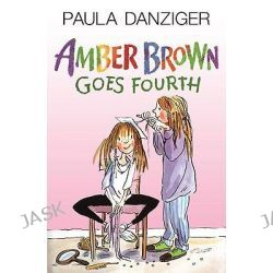 Amber Brown Goes Fourth, Amber Brown by Paula Danziger, 9780142409015.