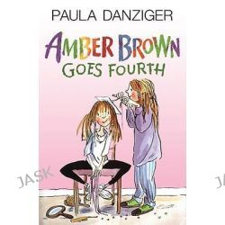 Amber Brown Goes Fourth, Amber Brown by Paula Danziger, 9780738309224.