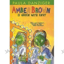 Amber Brown Is Green with Envy, Amber Brown by Paula Danziger, 9780756929787.