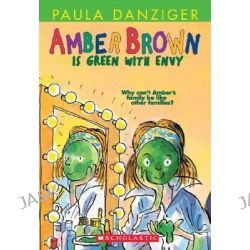 Amber Brown Is Green With Envy, Amber Brown by Paula Danziger, 9780439071710.