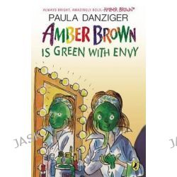Amber Brown Is Green with Envy, Amber Brown by Paula Danziger, 9780142426999.