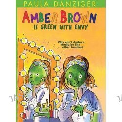 Amber Brown Is Green with Envy, Amber Brown by Paula Danziger, 9781417633753.