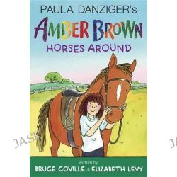 Amber Brown Horses Around, Amber Brown by Bruce Coville, 9780399161704.