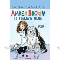 Amber Brown Is Feeling Blue, Amber Brown by Paula Danziger, 9780613200967.