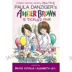 Amber Brown Is Tickled Pink, Amber Brown by Paula Danziger, 9780142427576.