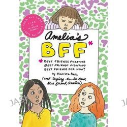 Amelia's BFF, Amelia's Notebook (Hardcover) by Marissa Moss, 9781442403765.