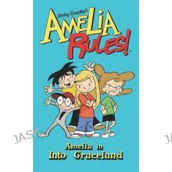 Amelia in Into Graceland, Amelia Rules! Spotlight by Jimmy Gownley, 9781614790716.