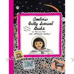 Amelia's Bully Survival Guide, Amelia's Notebook (Hardcover) by Marissa Moss, 9781416909071.