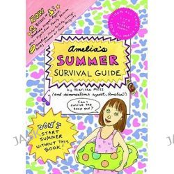 Amelia's Summer Survival Guide, Amelia's Longest, Biggest, Most-Fights-Ever Family Reunion; Amelia's Itchy-Twitchy, Lovey-Dovey Summer at Camp Mosquito by Marissa Moss, 9781442423312.
