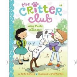 Amy Meets Her Stepsister, Critter Club by Callie Barkley, 9781442482166.