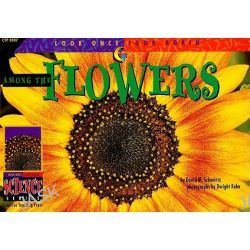 Among the Flowers, Look Once, Look Again by David M Schwartz, 9781574712155.