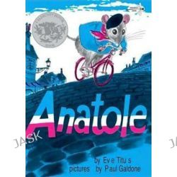 Anatole by Eve Titus, 9780375855467.