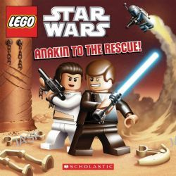 Anakin to the Rescue, LEGO Star Wars by Ace Landers, 9780545470667.