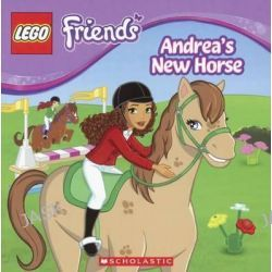 Andrea's New Horse, Lego Friends by Scholastic, Inc., 9780606363624.