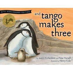 And Tango Makes Three by Justin Richardson, 9781481448840.