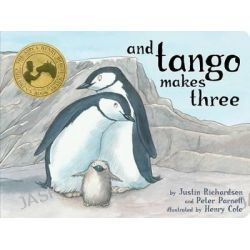 And Tango Makes Three, Classic Board Books by Justin Richardson, 9781481446952.