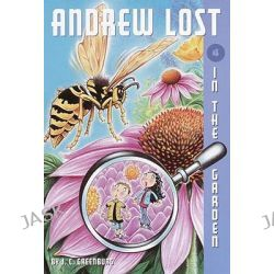 Andrew Lost in the Garden, Andrew Lost (Prebound) by J C Greenburg, 9780613977753.