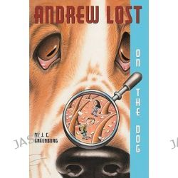 Andrew Lost on the Dog, Andrew Lost (Prebound) by J C Greenburg, 9780613504058.